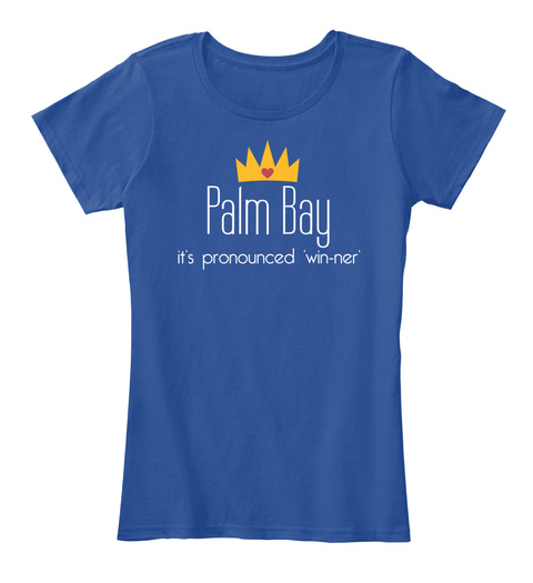 Palm Bay It's Pronounced 'win Ner' Deep Royal  T-Shirt Front