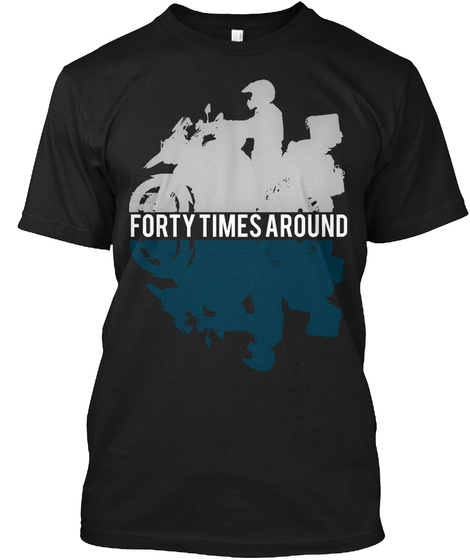 Forty Times Around Black T-Shirt Front