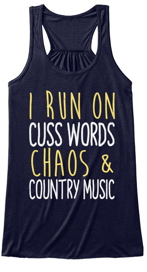 I Run On Cuss Words Chaos & Country Music Midnight Women's Tank Top Front