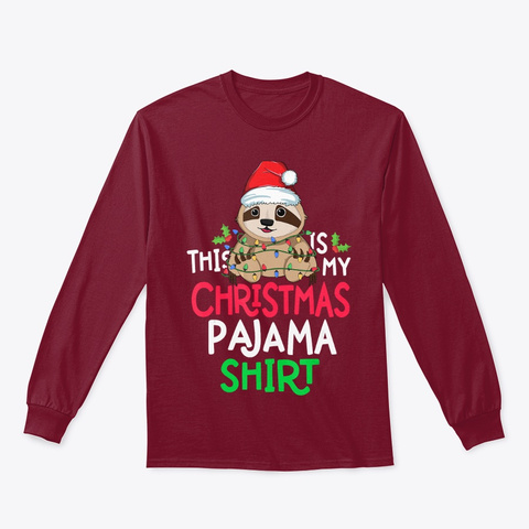 Sloth Tree Lights Funny This Is My Shirt Cardinal Red T-Shirt Front