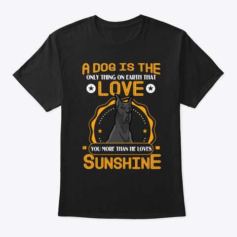 Great Dane Love You Black T-Shirt Front