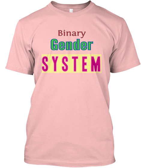 Binary Gender System Pale Pink Camiseta Front