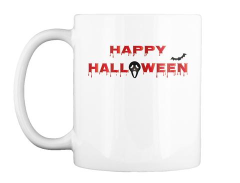 Bloody Happy Halloween Mug White T-Shirt Front