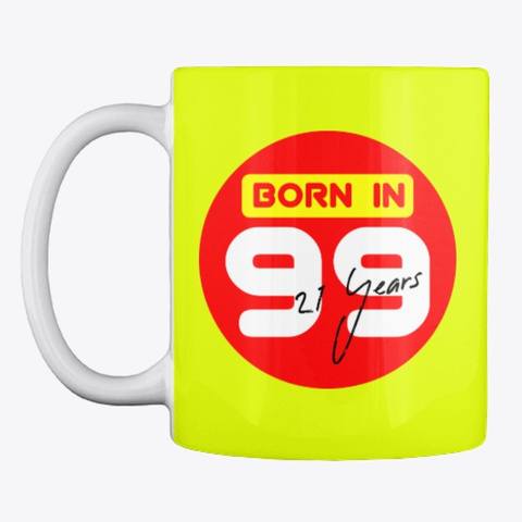 Born In 99 Neon Yellow T-Shirt Front