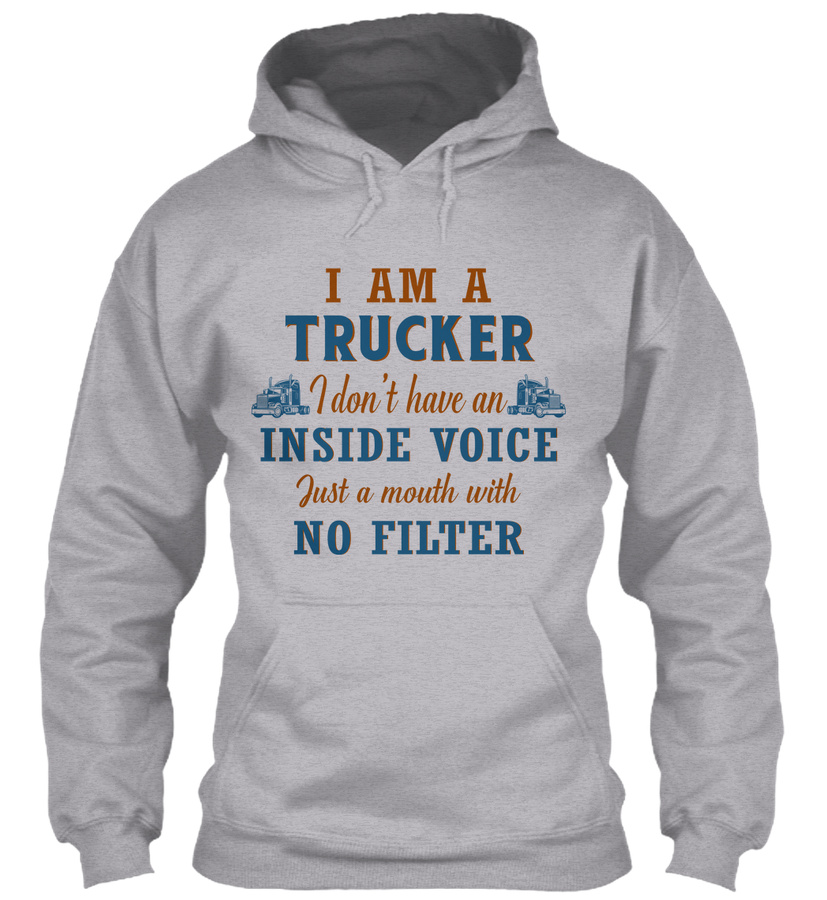 Trucker Just A Mouth With No Filter Unisex Tshirt