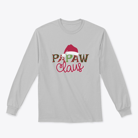 Papaw Claus   Limited Time Only Sport Grey Camiseta Front