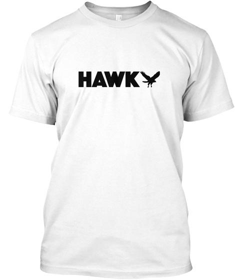Hawk   Hawk, Animal, Wings, Flying White T-Shirt Front