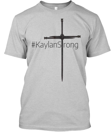 #Kaylan Strong Light Steel T-Shirt Front
