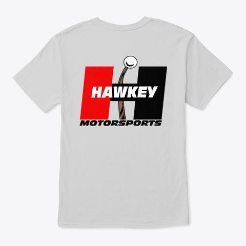 Hawkey Motorsports Light Steel T-Shirt Back