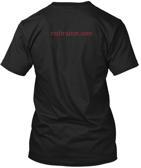 Redtraitor.Com Black T-Shirt Back