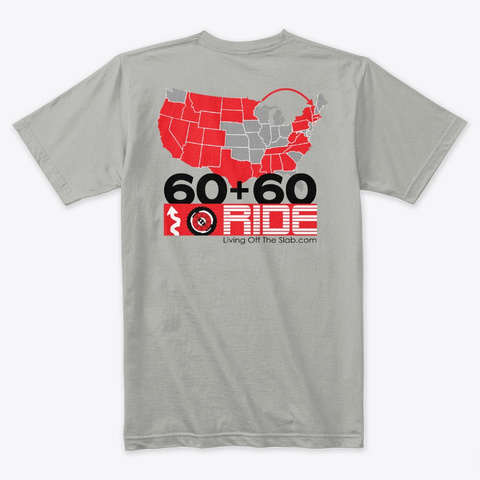 Lving Off The Slab, 60 + 60 Ride (Light) Light Grey T-Shirt Back