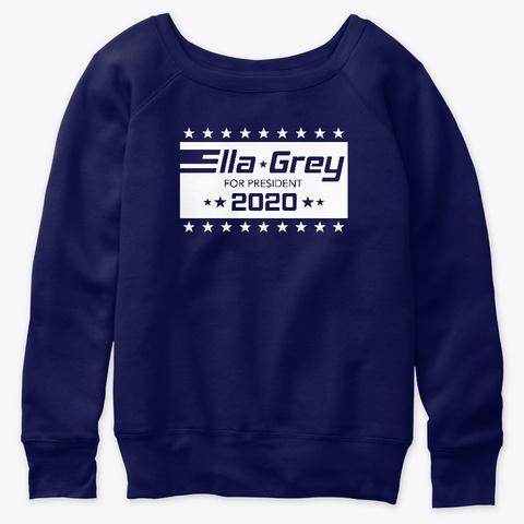 Ella Grey For President! Navy  T-Shirt Front