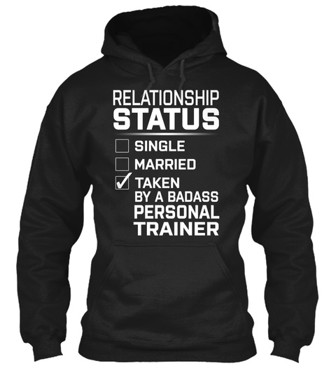 Personal Trainer   Relationship Status Black T-Shirt Front