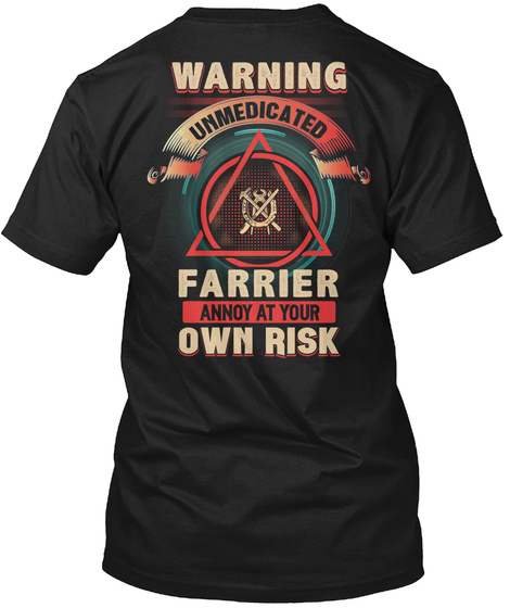 Unmedicated Farrier Shirt Black T-Shirt Back