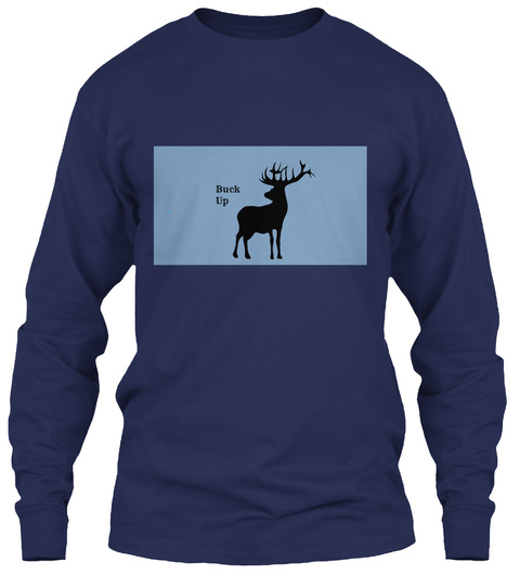 Buck Up Navy Long Sleeve T-Shirt Front