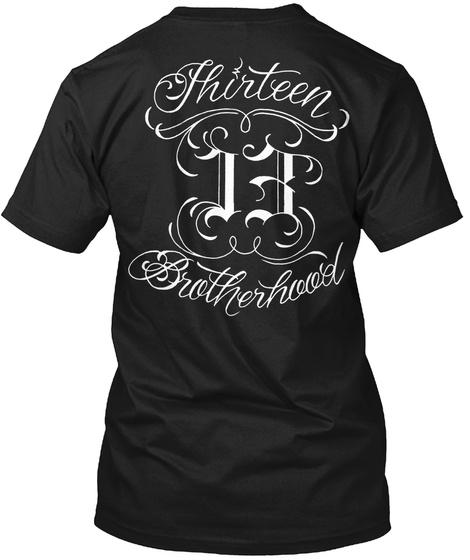 Thirteen 13 Brotherhood Black T-Shirt Back