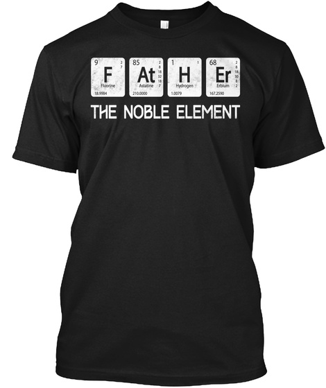F At H Er The Noble Element Black T-Shirt Front