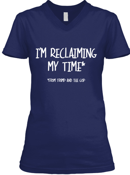 Reclaiming My Time Navy T-Shirt Front