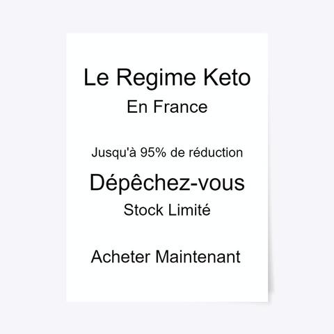 Le Regime Keto | Acheter En France Standard T-Shirt Front