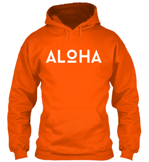 Aloha Safety Orange T-Shirt Front
