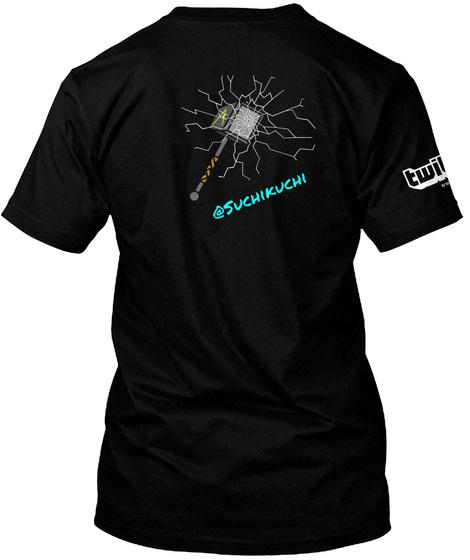 @Suchikuchi Twi Black T-Shirt Back