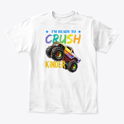 Back To School 2019 T Shirt Crush Kinder White T-Shirt Front