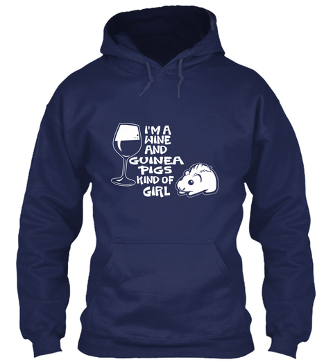 I'm A Wine And Guinea Pigs King Of Girl Navy T-Shirt Front