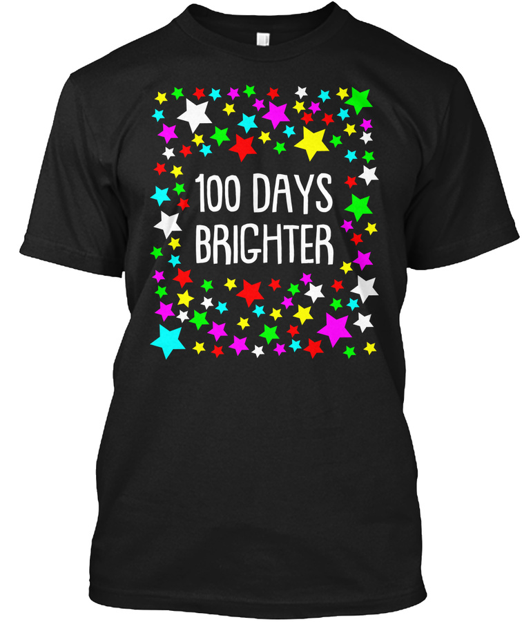 100 Days Brighter Stars Colorful Unisex Tshirt