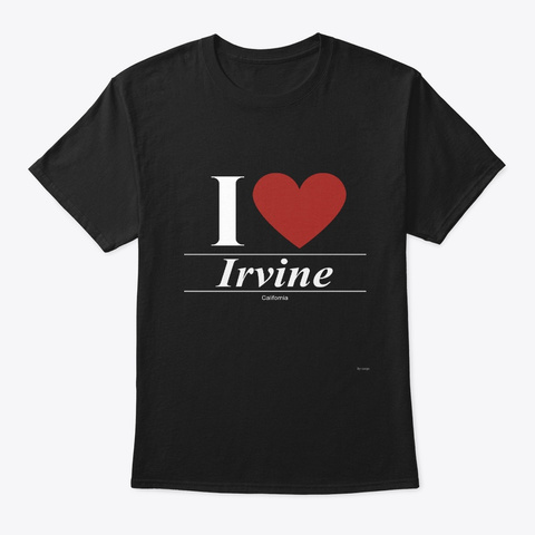 Irvine California Ca Californian Black T-Shirt Front