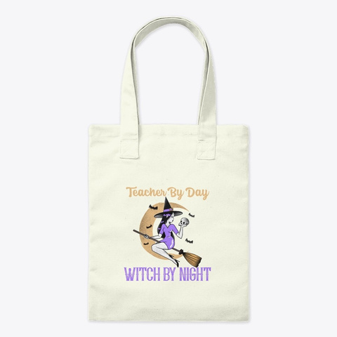Teacher By Day Witch By Night Cute Witch Natural T-Shirt Front