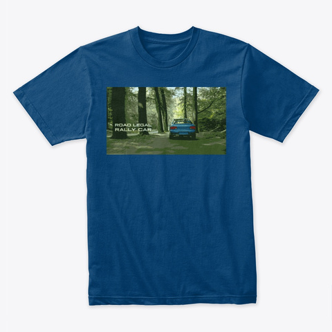 Road Legal Rally Car Cool Blue T-Shirt Front