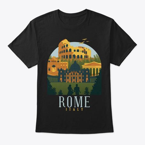 Italy Skyline Rome Coolest Souvenir Gift Black T-Shirt Front