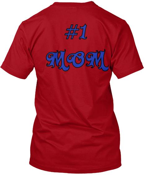 #1 Mom Deep Red T-Shirt Back