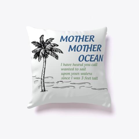 Mother, Mother, Ocean Standard T-Shirt Front