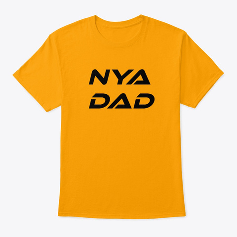 Fathers Day Shirts Gold T-Shirt Front