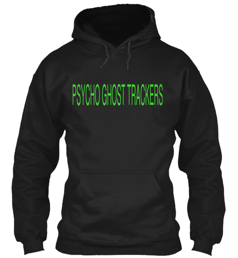 Psycho Ghost Trackers Black T-Shirt Front