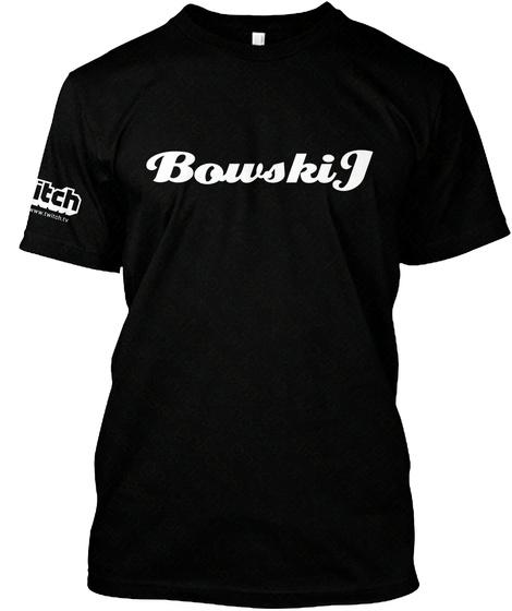 Bowskip Black T-Shirt Front