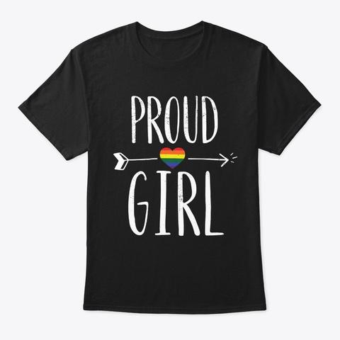Proud Girl Rainbow Heart Lgbt Gay Pride  Black T-Shirt Front