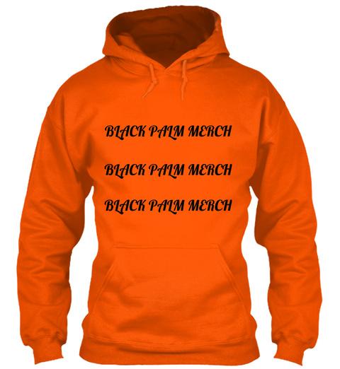 Black Palm Merch Black Palm Merch Black Palm Merch Safety Orange T-Shirt Front