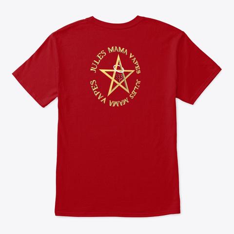 Jules Mama Vapes Deep Red T-Shirt Back