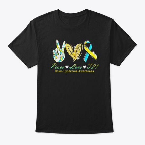 Down Syndrome Awareness Gift Black T-Shirt Front