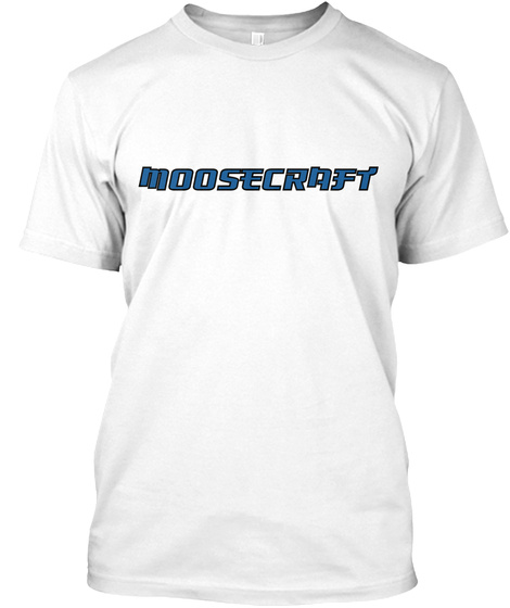 Moosecraft White T-Shirt Front