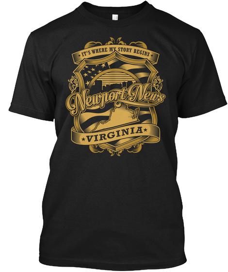 It's Where My Story Begins Newport News Virginia Black T-Shirt Front