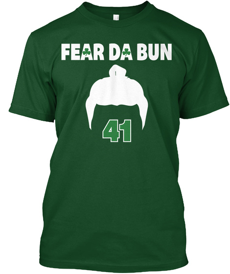Fear Da Bun Deep Forest T-Shirt Front