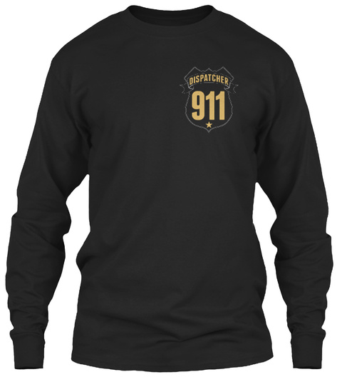 Dispatcher 911 Black T-Shirt Front