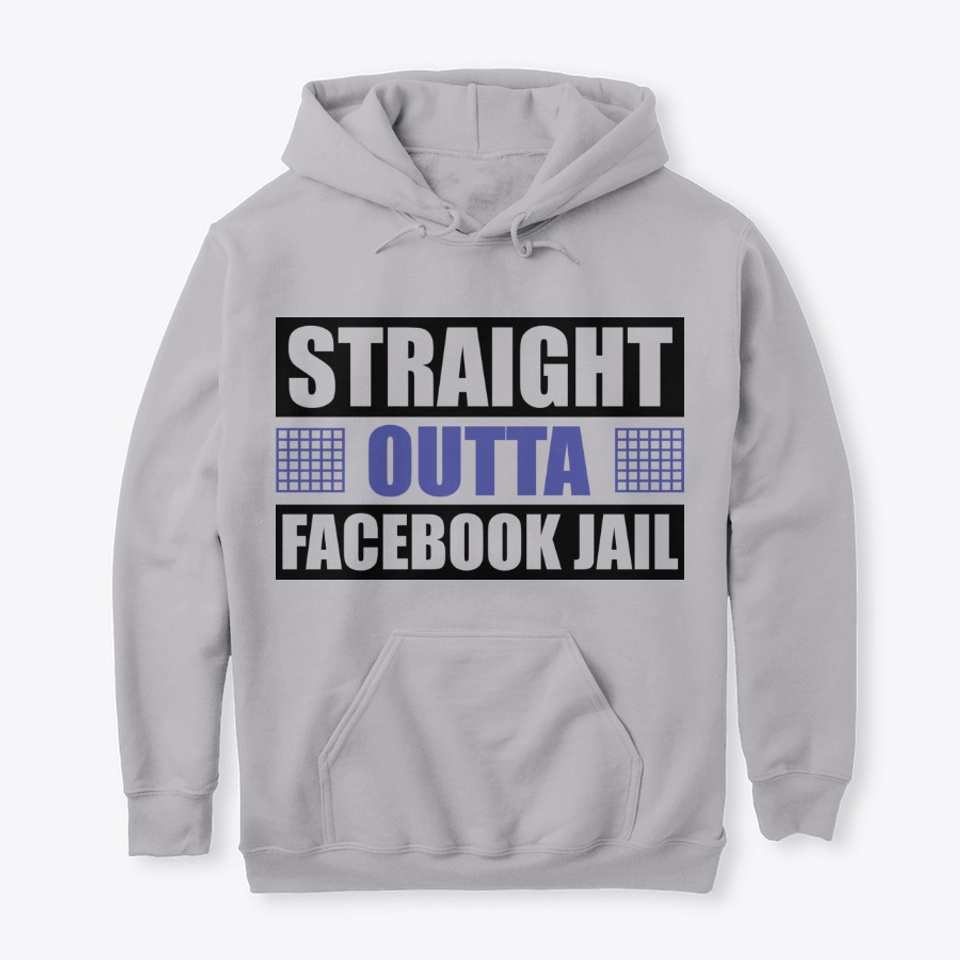 Facebook jail shirt