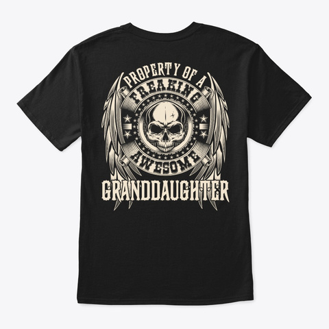 Awesome Granddaughter Shirt Black T-Shirt Back