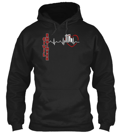 Civil Engineer Heartbeat Shirts Black Sweatshirt Front