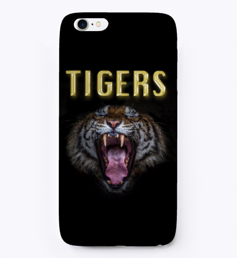 Tigers I Phone Case Black T-Shirt Front