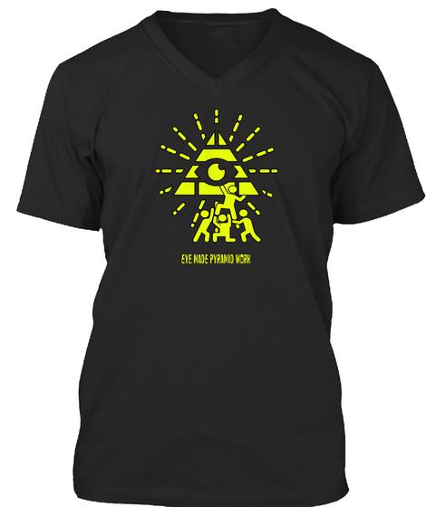 Eye Made Pyramid Work Black T-Shirt Front